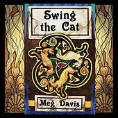 Swing the Cat by Meg Davis