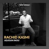 Adjoun Inou by Rachid Kasmi