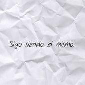 Sigo Siendo el Mismo by Verso Adikto