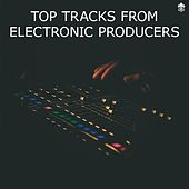 Top Tracks from Electronic Producers de Various Artists
