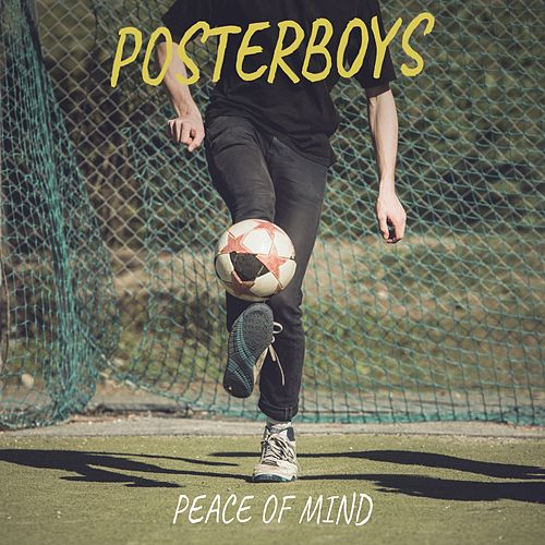 Peace of Mind de The Poster Boys