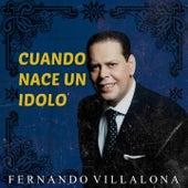 Cuando Nace un Idolo by Fernando Villalona