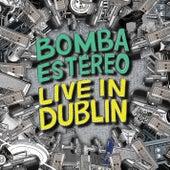 Live in Dublin de Bomba Estereo