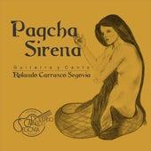 Paqcha Sirena by Rolando Carrasco Segovia