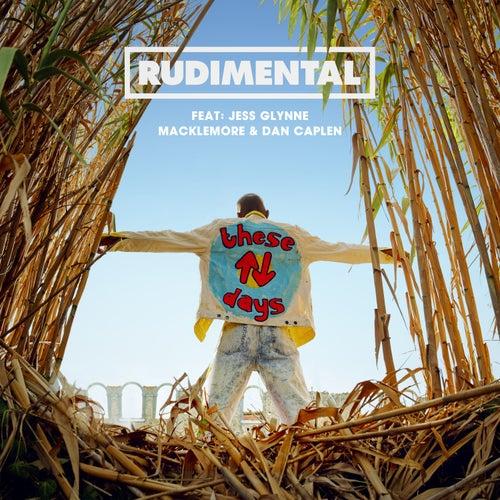 These Days (feat. Jess Glynne, Macklemore & Dan Caplen) de Rudimental
