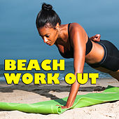 Beach Work Out by Various Artists