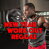 New Year Work Out Reggae by Various Artists