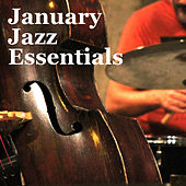 January Jazz Essentials by Various Artists