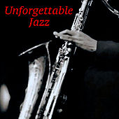 Unforgettable Jazz de Various Artists