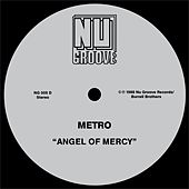 Angel Of Mercy by Metro