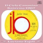 Il cielo cammina (Sanremo 1962) by Luciano Tajoli