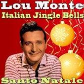Italian Jingle Bells by Lou Monte