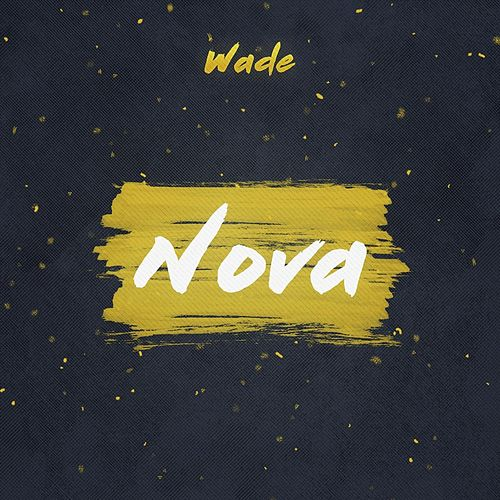 Nova by Wade