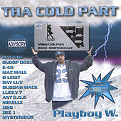 Tha Cold Part von Playboy W