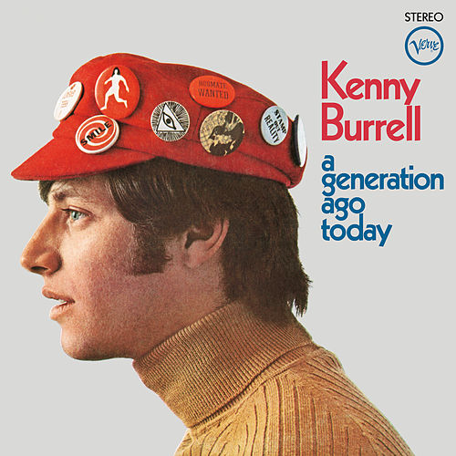 A Generation Ago Today von Kenny Burrell