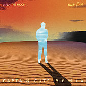 One Foot (The Captain Cuts Remix) by Walk The Moon