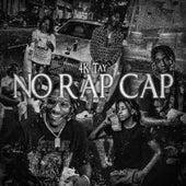 No Rap Cap by 4Ktay