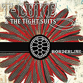 Borderline de T-Luke and the Tight Suits