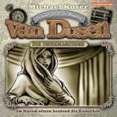 Folge 18: Im Harem sitzen heulend die Eunuchen von Professor Dr. Dr. Dr. Augustus van Dusen