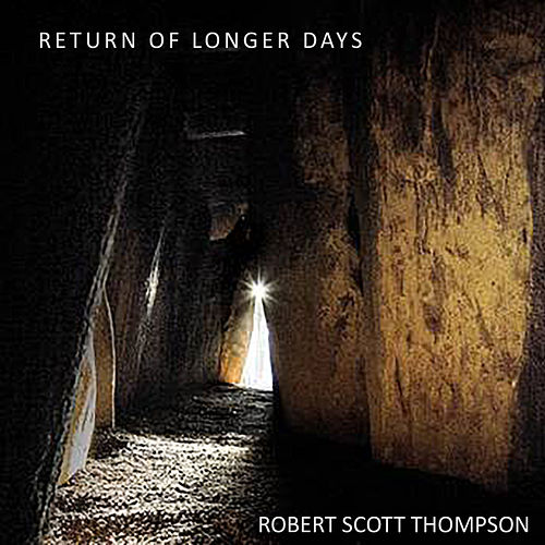 Return of Longer Days by Robert Scott Thompson