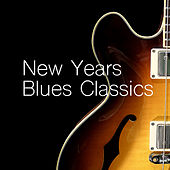 New Years Blues Classics by Various Artists