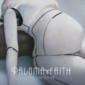 'Til I'm Done (Remixes) de Paloma Faith