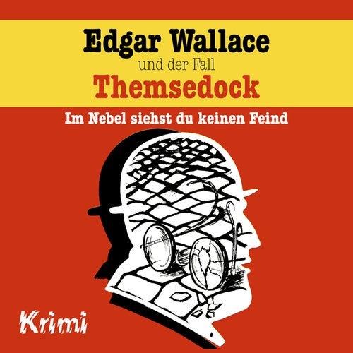 Nr. 2: Edgar Wallace und der Fall Themsedock von Edgar Wallace