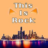 This Is Rock by Various Artists