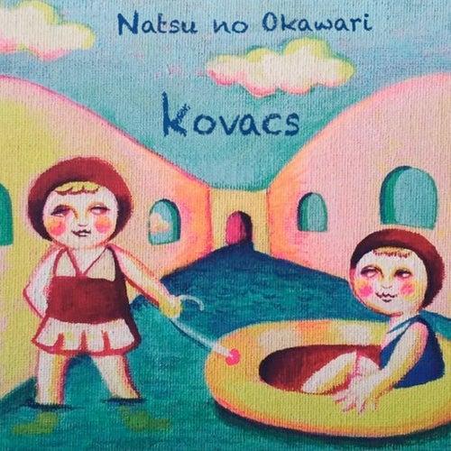 Natsu No Okawari von Kovacs