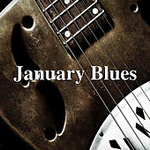 January Blues di Various Artists