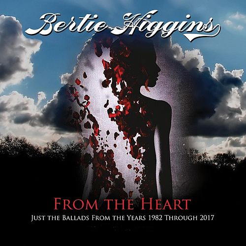 From the Heart by Bertie Higgins
