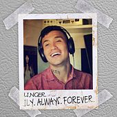 Linger, I Love You Always Forever by Anthony Polanco