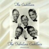 The Fabulous Cadillacs (Remastered 2018) de The Cadillacs