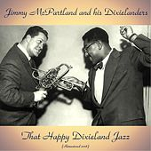 That Happy Dixieland Jazz (Remastered 2018) de Jimmy & Marian McPartland