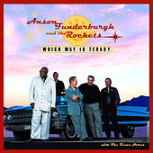 Which Way Is Texas by Anson Funderburgh and the Rockets