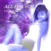 All for You by Telepath