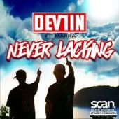 Never Lacking von Devlin