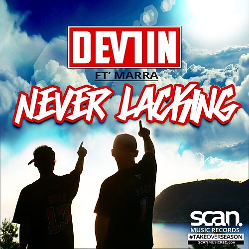 Never Lacking by Devlin