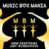 MBM Performs Amy Winehouse by Music Box Mania