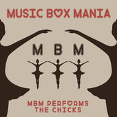 MBM Performs Dixie Chicks by Music Box Mania