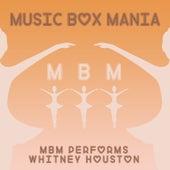 MBM Performs Whitney Houston by Music Box Mania