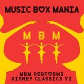 MBM Performs Disney Classics, Vol. 2 by Music Box Mania