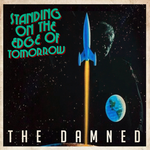 Standing On The Edge Of Tomorrow by The Damned