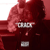 Crack by Young Nudy