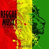 Reggae Music (Iron Zion Lion) by Various Artists