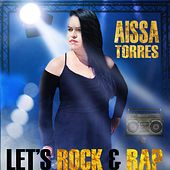 Let's Rock and Rap by Aissa Torres