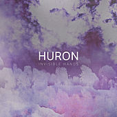 Invisible Hands by Huron