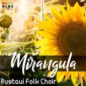 Mirangula von Rustavi Folk Choir