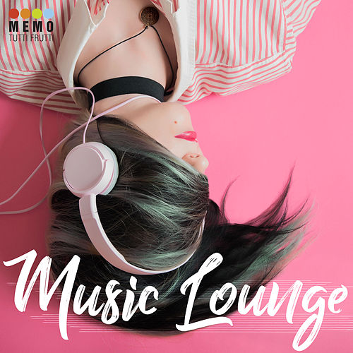 Music Lounge by Various Artists
