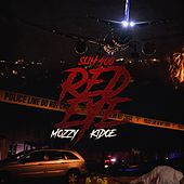 Red Eye (feat. Mozzy & Kidoe) by Slim 400
